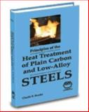 Principles of the Heat Treatment of Plain Carbon and Low Alloy Steels, Brooks, Charlie R., 0871705389