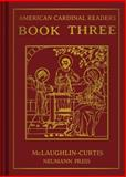 American Cardinal Readers Book Three, Edith M. McLaughlin, Adrian T. Curtis, Edith M. McLaughlin, Adrian T. Curtis, 0911845380