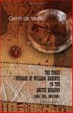 The Three Voyages of William Barents to the Arctic Regions, de Veer, Gerrit, 1402195389