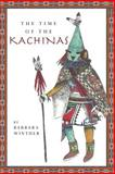 The Time of the Kachinas, Barbara Winther, 1497555388