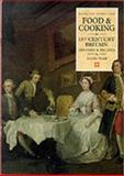 Food and Cooking in 18th Century Britain : History and Recipes, Stead, Jennifer, 1850745382