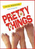 Pretty Things, Sarra Manning, 0142405396