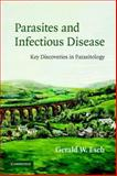 Parasites and Infectious Disease : Discovery by Serendipity and Otherwise, Esch, Gerald W., 0521675391