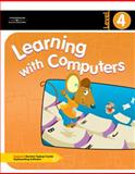 Learning with Computers Level 4, Trabel, Diana and Hoggatt, Jack, 0538435399