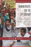Human Rights for the 21st Century : Sovereignty, Civil Society, Culture, Stacy, Helen, 0804745390