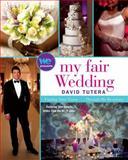 My Fair Wedding, David Tutera, 1439195390