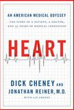 Heart, Dick Cheney and Jonathan Reiner, 147672539X