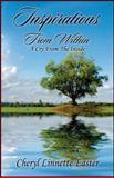 Inspirations from Within, Cheryl Linnette Easter, 1478705396