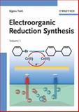 Electroorganic Reduction Synthesis, Torii, Sigeru, 352731539X