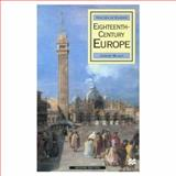 Eighteenth-Century Europe : History of Europe, Black, Jeremy, 0312225393