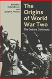 The Origins of World War Two : The Debate Continues, Boyce, Robert, 0333945395