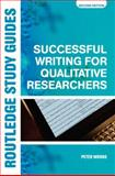 Successful Writing for Qualitative Researchers, Peter Woods, 0415355397