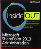 Microsoft SharePoint 2013 Administration Inside Out, Williams, Randy and Callahan, C. A., 0735675392