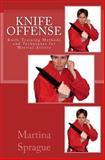 Knife Offense (Five Books in One), Martina Sprague, 1492935395