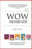 Wow Moments!, Mark Kent, 1500775398