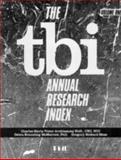 The TBI Annual Research Index, Arokiasamy, Charles-Maria V. and McMorrow, Debra B., 1878205390