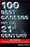 100 Best Careers for the 21st Century, Shelly Field, 0028635396