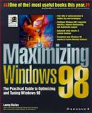 Maximizing Windows 98, Bailes, Lenny, 0078825393