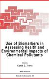 Use of Biomarkers in Assessing Health and Environmental Impacts of Chemical Pollutants, , 0306445395