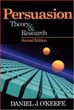 Persuasion : Theory and Research, O'Keefe, Daniel J., 0761925392
