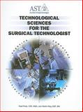 Technological Sciences for the Surgical Technologist, Paul Price and Kevin Frey, 0926805398