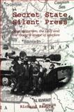 Secret State, Silent Press : New Militarism, the Gulf and the Modern Image of Warfare, Lutton Staff and Keeble, Richard, 1860205399