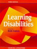 Learning Disabilities, Gates, Bob, 0443055394