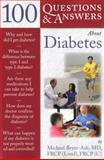 100 Questions and Answers about Diabetes, Michael Bryer-Ash, 0763755397