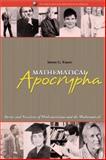 Mathematical Apocrypha, Steven G. Krantz, 0883855399