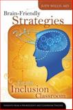 Brain-Friendly Strategies for the Inclusion Classroom, Judy Willis, 1416605398