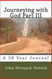 Journeying with God Part III, John Maluth, 1480275395