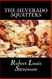 The Silverado Squatters, Stevenson, Robert, 159818539X