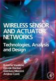 Wireless Sensor and Actuator Networks : Technologies, Analysis and Design, Verdone, Roberto and Dardari, Davide, 0123725399