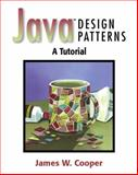 Java Design Patterns : A Tutorial, Cooper, James William, 0201485397