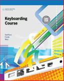 Keyboarding Course, Lessons 1-25, VanHuss, Susie H. and Forde, Connie M., 0538495391
