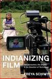 Indianizing Film 9780813545394