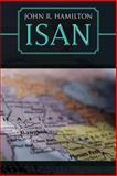 Isan, John R. Hamilton, 1481705393