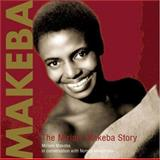 Makeba : The Miriam Makeba Story, Mwamuka, Nomsa and Makeba, Miriam, 1919855394