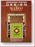 Operating System Design : The XINU Approach, Comer, Douglas E., 0136375391