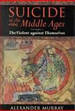 Suicide in the Middle Ages 9780198205395