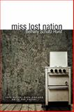 Miss Lost Nation, Schultz-Hurst, Bethany, 1934695394