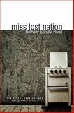 Miss Lost Nation, Schultz-Hurst, Bethany, 1934695394