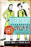 Everybody Hurts, Trevor Kelley and Leslie Simon, 0061195391