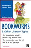Careers for Bookworms and Other Literary Types, Eberts, Marjorie and Gisler, Margaret, 0071545395