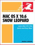 Mac Os X 10. 6 Snow Leopard, Peachpit Press Staff and Maria Langer, 0321635396