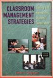 Classroom Management Strategies : Gaining and Maintaining Students' Cooperation, Cangelosi, James S., 0471365394