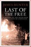 Last of the Free, J. Hunter, 1845965396