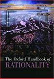 The Oxford Handbook of Rationality, , 0195145399