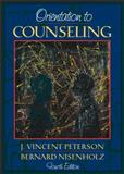 Orientation to Counseling, Peterson, J. Vincent and Nisenholz, Bernard, 0205275397