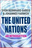 The United Nations, Varwick, Johannes and Gareis, Sven Bernhard, 1403935394